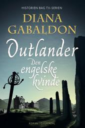 Den engelske kvinde: Outlander, Bind 1