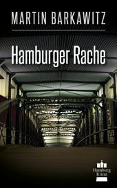 Hamburger Rache: SoKo Hamburg 10 - Ein Heike Stein Krimi