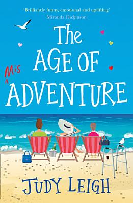 The Age of Misadventure  The new  most uplifting feel good fiction book of 2019