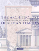 The Architecture of Roman Temples