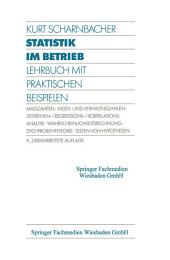 Statistik im Betrieb: Lehrbuch mit Praktischen Beispielen, Ausgabe 9