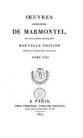 Œuvres complètes de Marmontel: Volume8