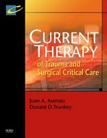 Current Therapy of Trauma and Surgical Critical Care E Book PDF