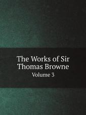 The Works of Sir Thomas Browne