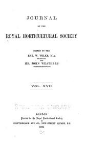 Journal of the Royal Horticultural Society: Volumes 17-18