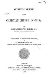 Authentic Memoirs of the Christian Church in China ...