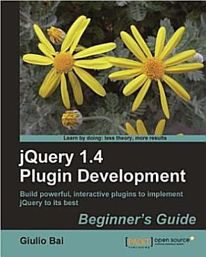 Jquery Plugin Development Beginner s Guide PDF