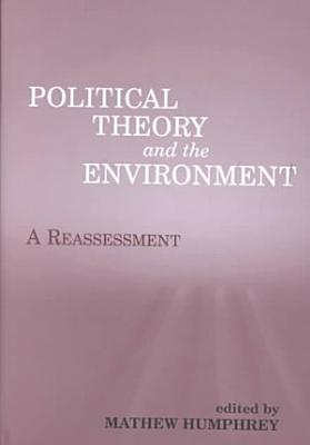 Political Theory and the Environment PDF