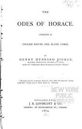 The Odes of Horace: Complete in English Rhyme and Blank Verse