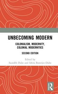 Unbecoming Modern PDF