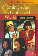 Coming of Age in a Globalized World PDF