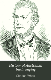 History of Australian Bushranging: The early days to 1862