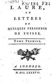 Laure, ou Lettres de quelques personnes de Suisse: Volume5