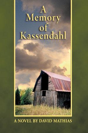 A Memory of Kassendahl PDF
