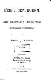 Código judicial nacional y leyes adicionales y reformatorias: concordadas y comentadas