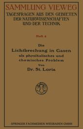 Die Lichtbrechung in Gasen als Physikalisches und Chemisches Problem