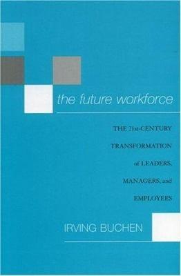 The Future Workforce
