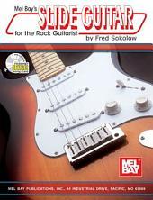 Slide Guitar For The Rock Guitarist