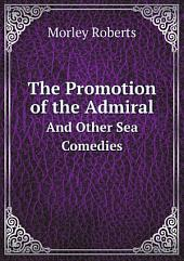 The Promotion of the Admiral