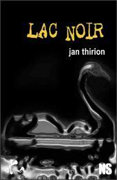 Lac noir: Nouvelle noire