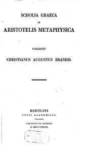 Scholia graeca in Aristotelis Metaphysica