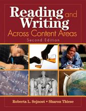 Reading and Writing Across Content Areas