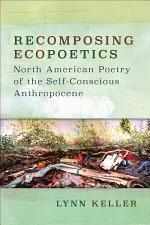 Recomposing Ecopoetics