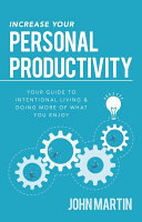 Increase Your Personal Productivity PDF
