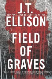 Field of Graves: A Thrilling suspense novel