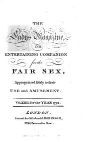 The Lady's magazine: or, Entertaining companion for the fair sex