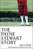 The Payne Stewart Story PDF
