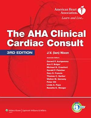 The AHA Clinical Cardiac Consult