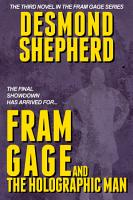 Fram Gage and The Holographic Man PDF