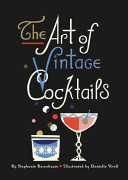 The Art of Vintage Cocktails Book