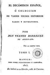 El Decámeron español, ó, Coleccion de varios hechos historicos raros y divertidos