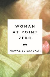 Woman at Point Zero: Edition 3