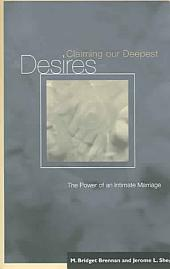Claiming Our Deepest Desires: The Power of an Intimate Marriage
