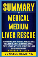 Medical Medium Liver Rescue by Anthony William Book