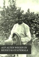 AUF ALTEN WEGEN IN MEXICO   GUATEMALA PDF