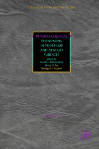 Physico Chemical Phenomena in Thin Films and at Solid Surfaces