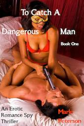 To Catch a Dangerous Man (BW/WM Interracial Billionaire Erotic Romance)