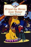Ernest the Heroic Lion tamer PDF