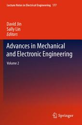 Advances in Mechanical and Electronic Engineering: Volume 2