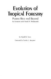 Evolution of tropical forestry: Puerto Rico and beyond : an interview with Frank H. Wadsworth