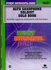 Student Instrumental Course: Alto Saxophone Soloist, Level I