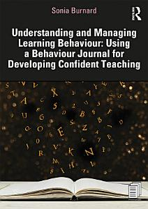 Understanding and Managing Learning Behaviour  Using a Behaviour Journal for Developing Confident Teaching Book