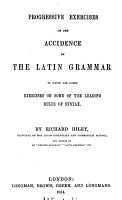 Progressive exercises on the accidence of the Latin grammar PDF