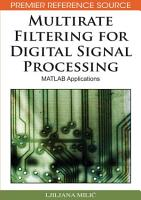 Multirate Filtering for Digital Signal Processing  MATLAB Applications PDF