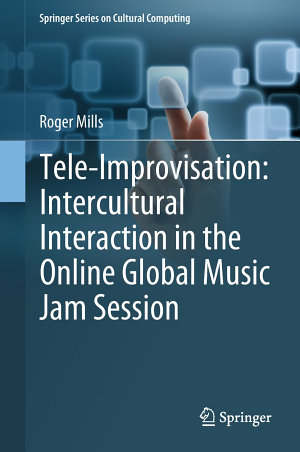 Tele Improvisation  Intercultural Interaction in the Online Global Music Jam Session