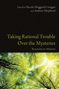 Taking Rational Trouble Over the Mysteries PDF